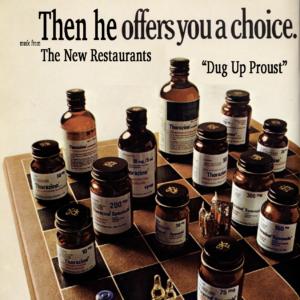 "The New Restaurants - ""Dug Up Proust"""